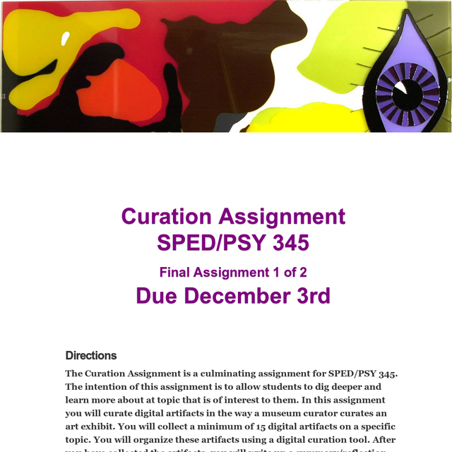 Curation AssignmentSPED/PSY 345Final Assignment 1 of 2Due December 3rd